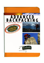 Advanced Backpacking (A Trailside Guide)